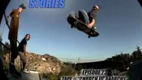 "SKATEBOARD STORIES – Episode 23 – Tape # ""CHURCH 3, ANARCHY"""